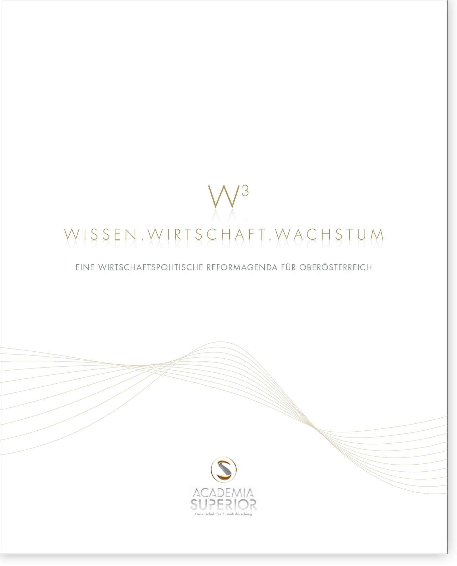 Cover W3 Wissen.Wirtschaft.Wachstum – Eine wirtschaftspolitische Reformagenda für Oberösterreich