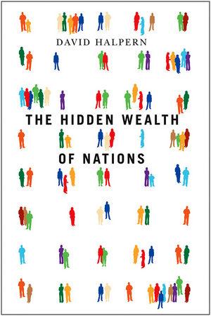 David Halpern: The Hidden Wealth of Nations. John Wiley & Sons 2009.