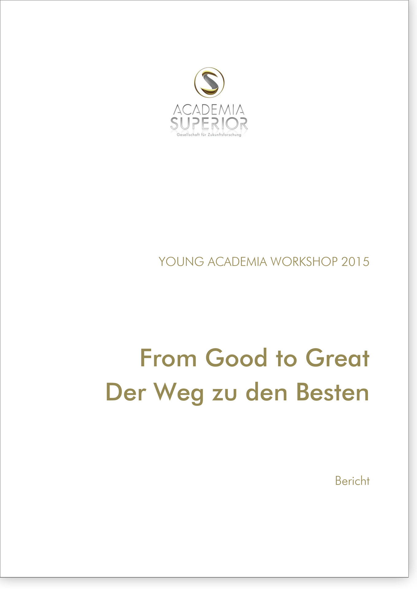 Cover Studierendenworkshop 2015 From Good to Great
