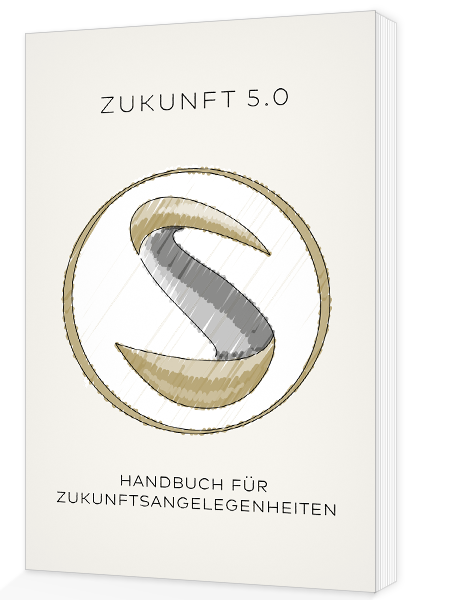 Cover Zukunft 5.0 – Handbuch für Zukunftsangelegenheiten